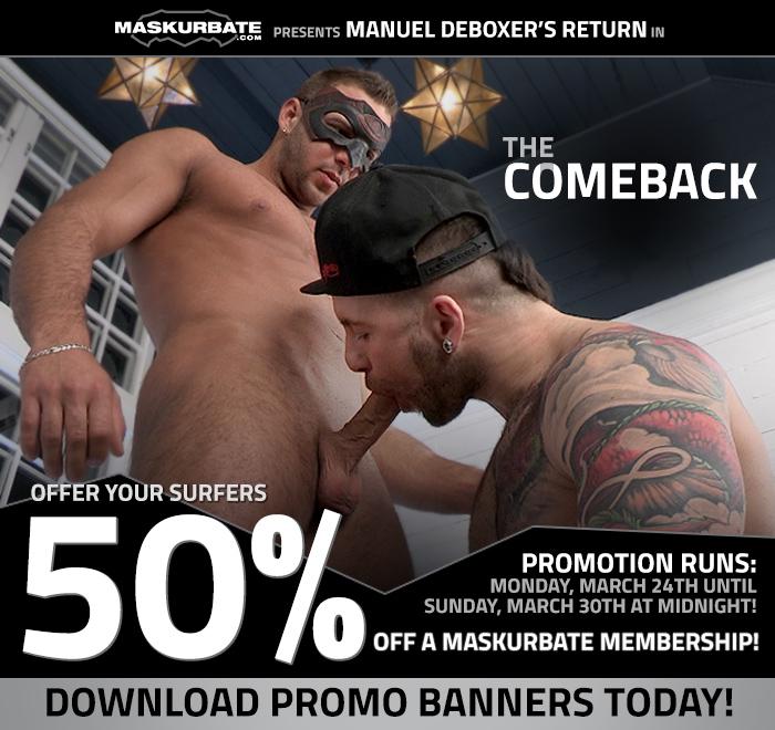 Manuel Deboxer is Back! 50% off Maskurbate!